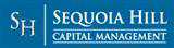 Sequoia Hill Capital Management